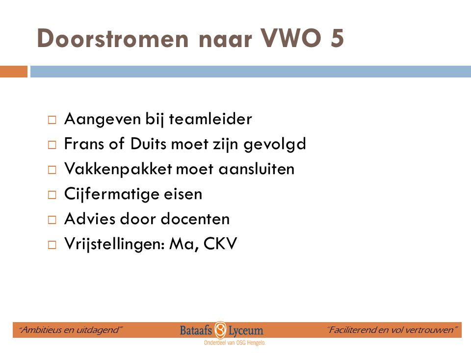 Doorstromen naar VWO 5 Aangeven bij teamleider