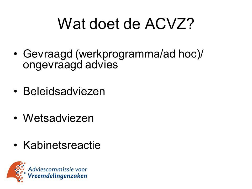 Wat doet de ACVZ Gevraagd (werkprogramma/ad hoc)/ ongevraagd advies