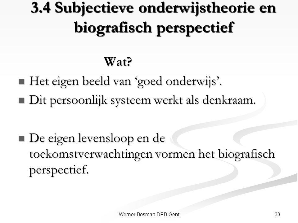 3.4 Subjectieve onderwijstheorie en biografisch perspectief