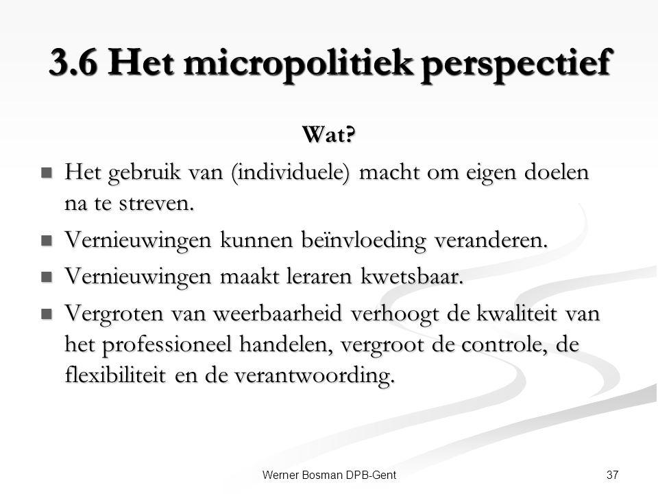3.6 Het micropolitiek perspectief