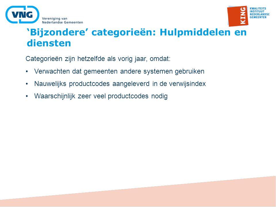 'Bijzondere' categorieën: Hulpmiddelen en diensten