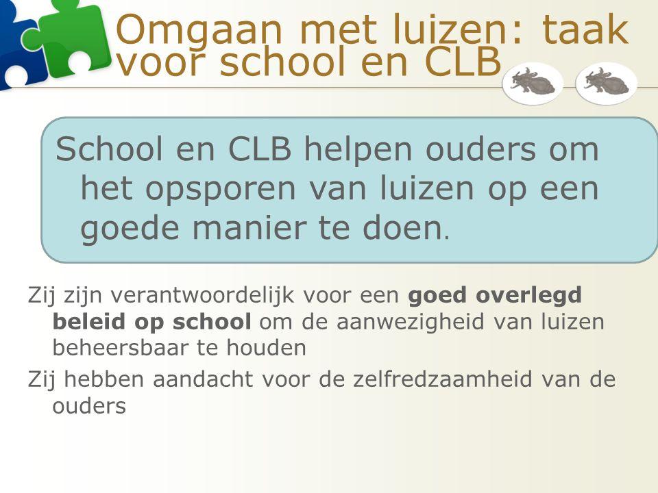 Omgaan met luizen: taak voor school en CLB