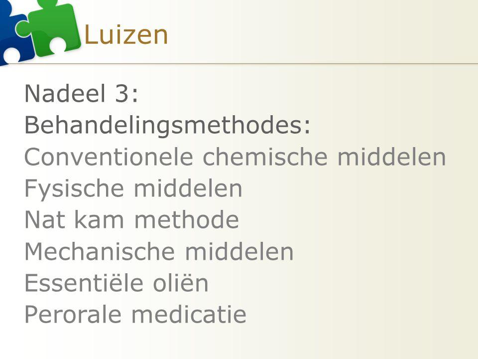 Luizen Nadeel 3: Behandelingsmethodes:
