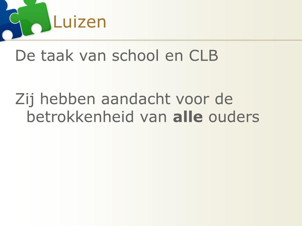 Luizen De taak van school en CLB