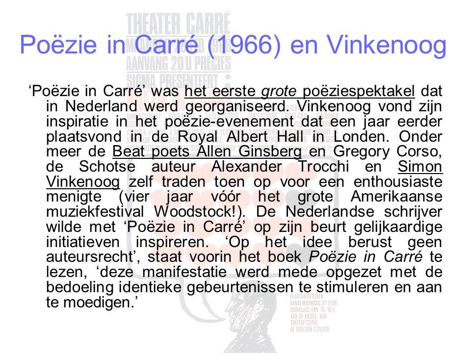 Poëzie in Carré (1966) en Vinkenoog