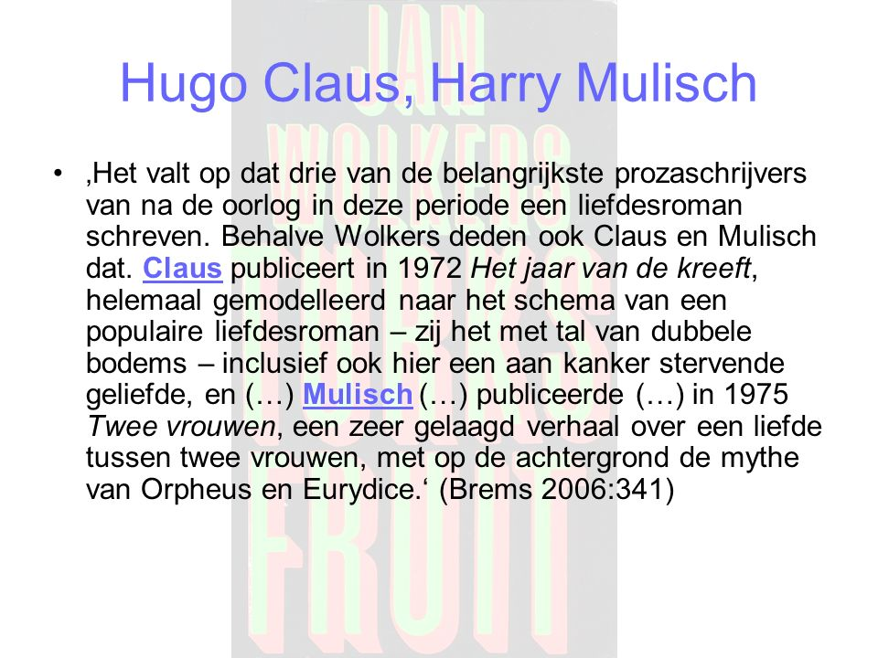 Hugo Claus, Harry Mulisch