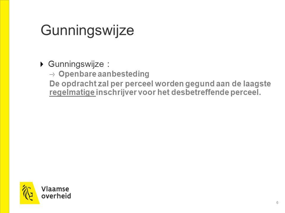 Gunningswijze Gunningswijze : Openbare aanbesteding