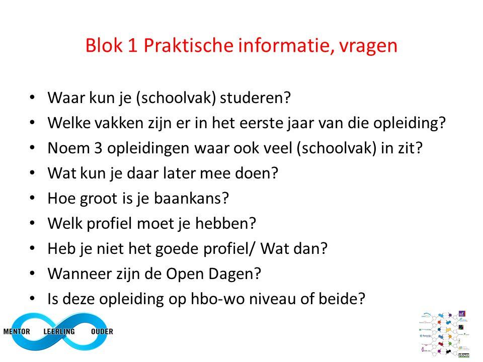 Blok 1 Praktische informatie, vragen