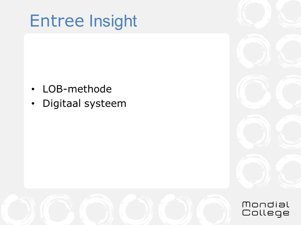 Entree Insight LOB-methode Digitaal systeem