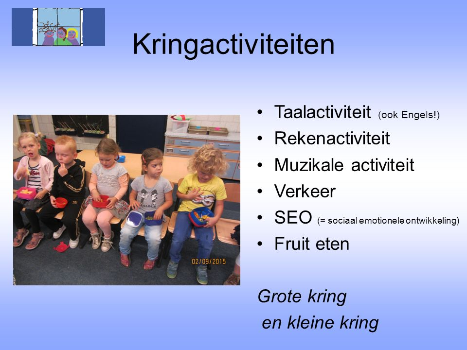 Kringactiviteiten Taalactiviteit (ook Engels!) Rekenactiviteit