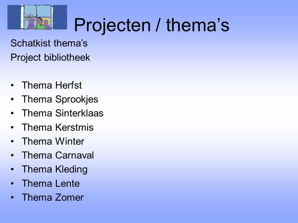 Projecten / thema's Schatkist thema's Project bibliotheek Thema Herfst