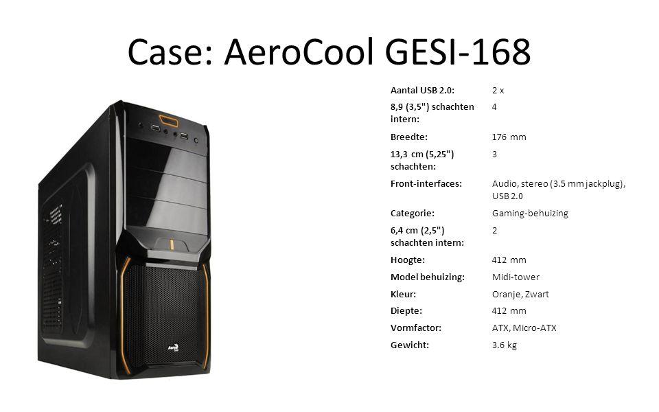Case: AeroCool GESI-168 Aantal USB 2.0: 2 x