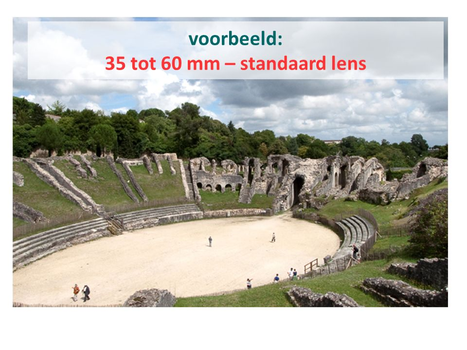 voorbeeld: 35 tot 60 mm – standaard lens