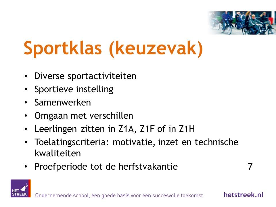 Sportklas (keuzevak) Diverse sportactiviteiten Sportieve instelling
