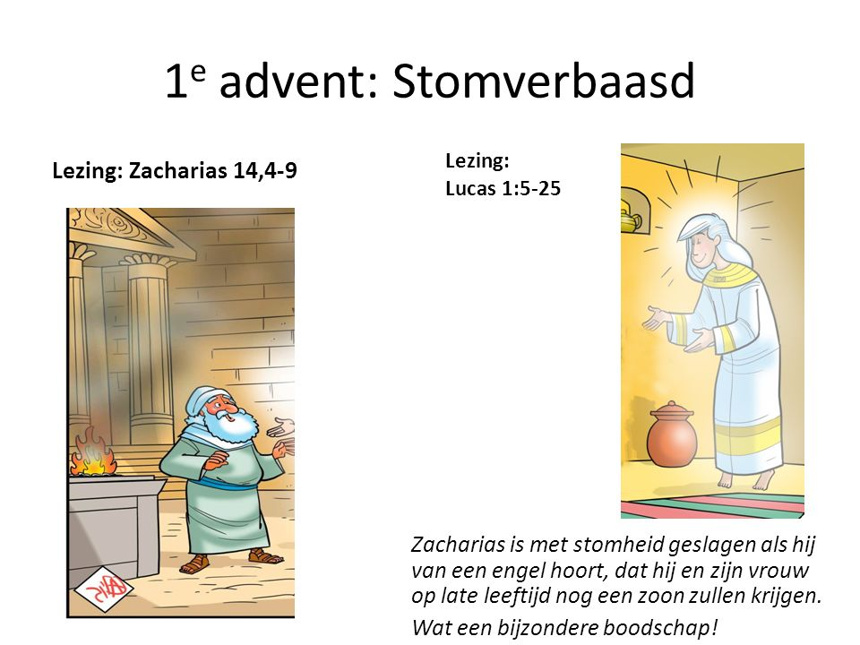 1e advent: Stomverbaasd