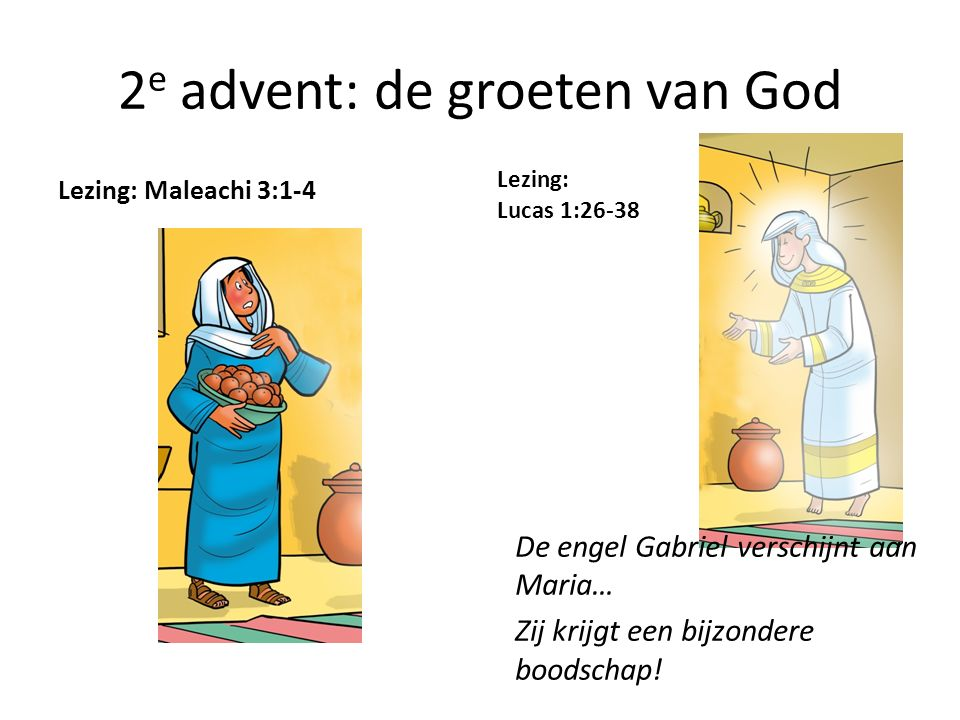 2e advent: de groeten van God