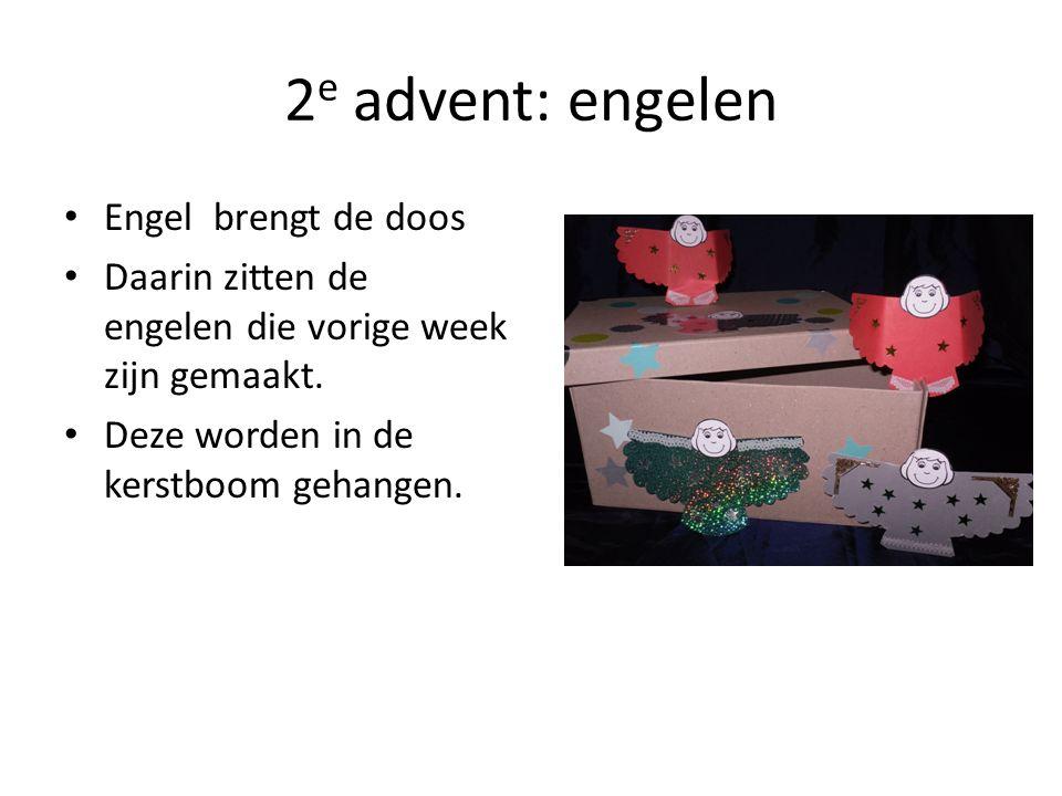 2e advent: engelen Engel brengt de doos