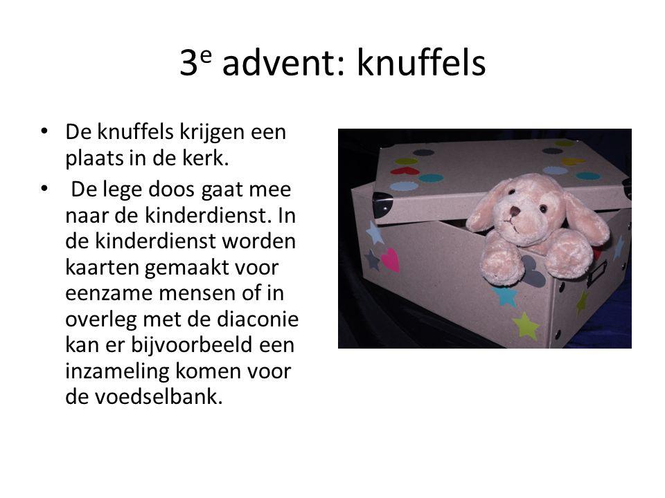 3e advent: knuffels De knuffels krijgen een plaats in de kerk.