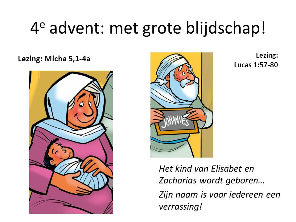 4e advent: met grote blijdschap!