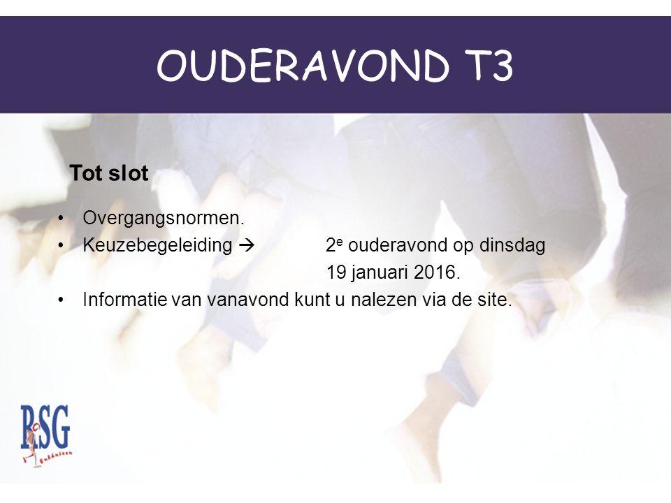 OUDERAVOND T3 Tot slot Overgangsnormen.