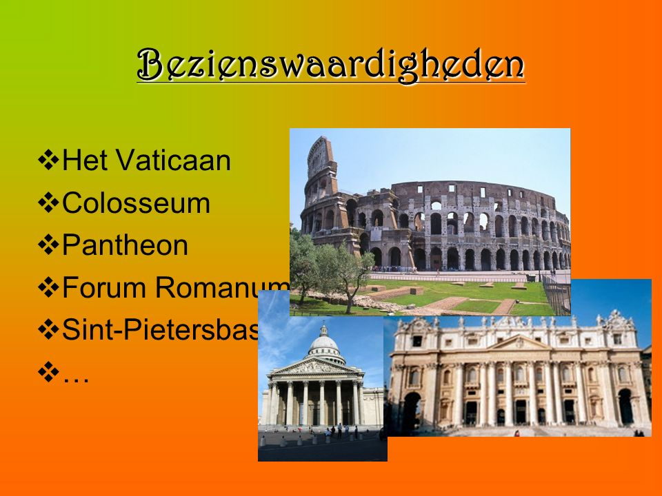 Bezienswaardigheden Het Vaticaan Colosseum Pantheon Forum Romanum