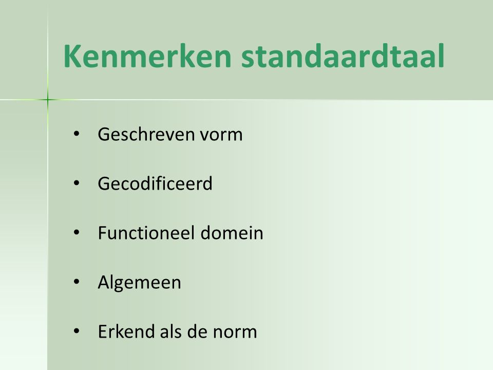 Kenmerken standaardtaal