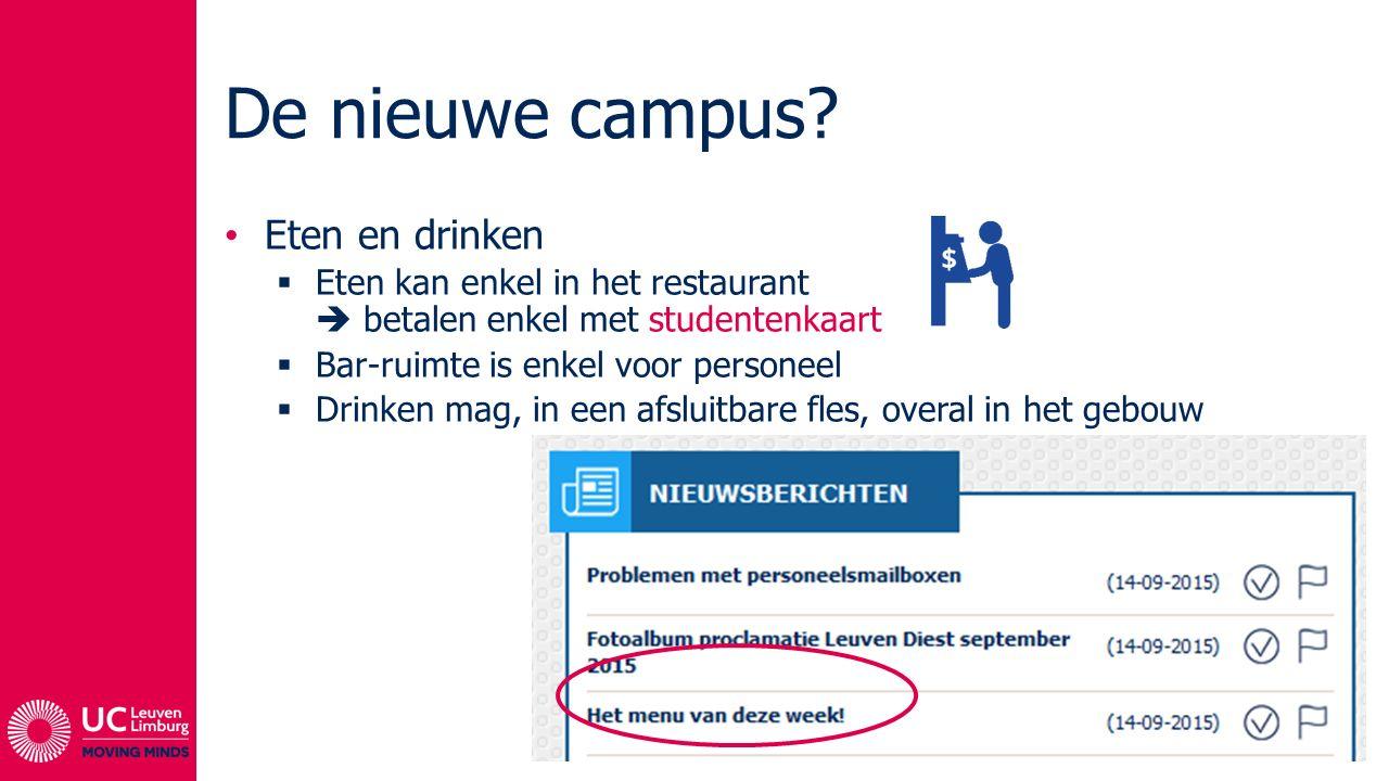 De nieuwe campus Eten en drinken