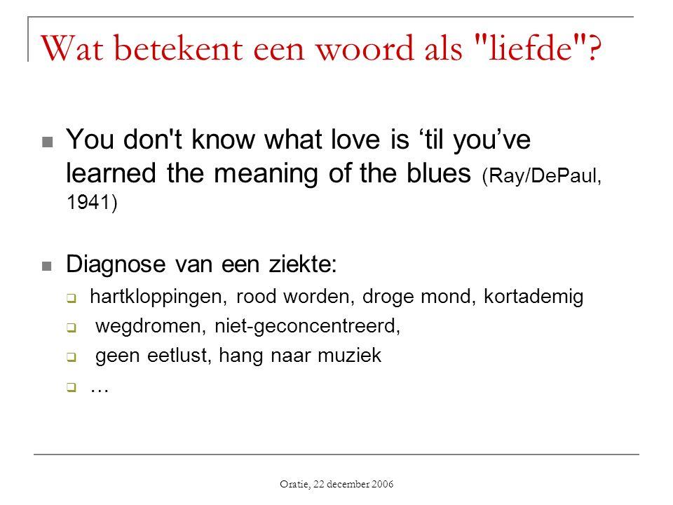 Wat betekent een woord als liefde