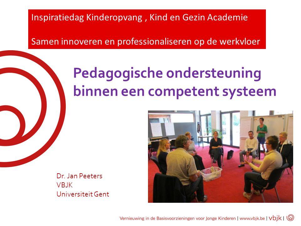 Pedagogische ondersteuning binnen een competent systeem