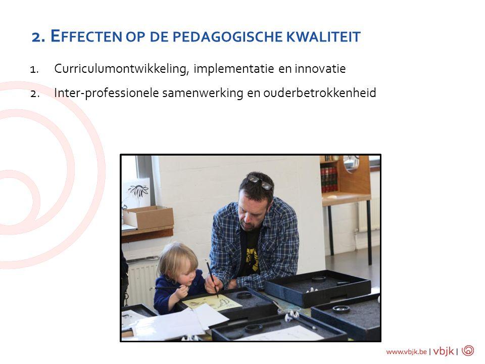 2. Effecten op de pedagogische kwaliteit