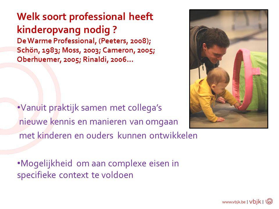 Welk soort professional heeft kinderopvang nodig