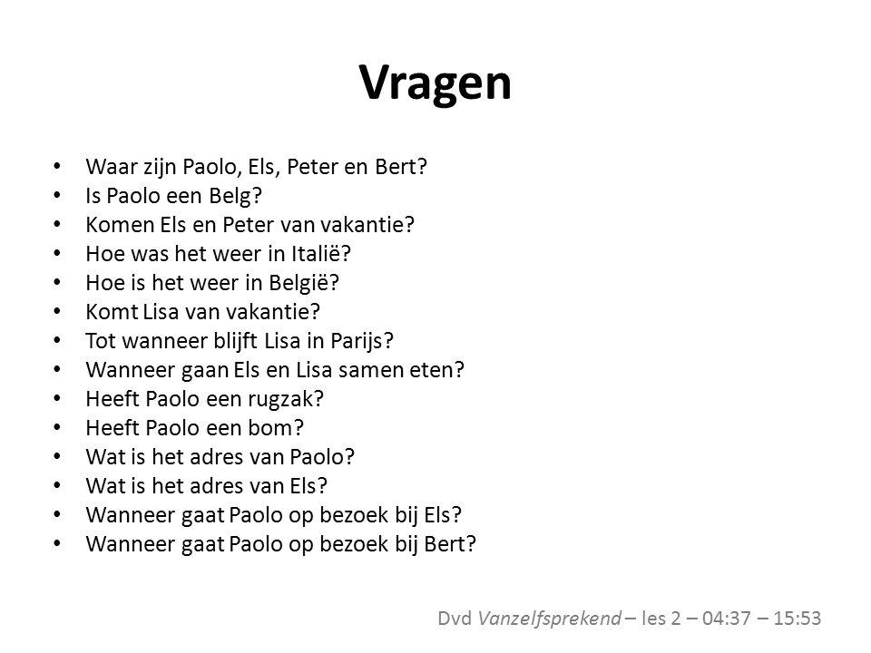 Vragen Waar zijn Paolo, Els, Peter en Bert Is Paolo een Belg