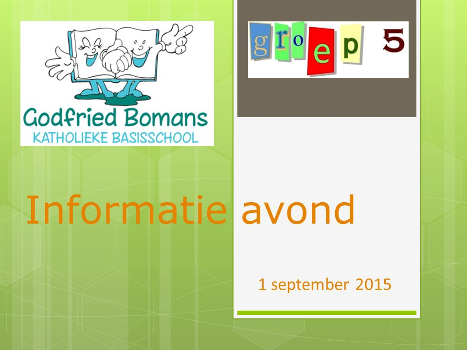 Informatie avond 1 september 2015