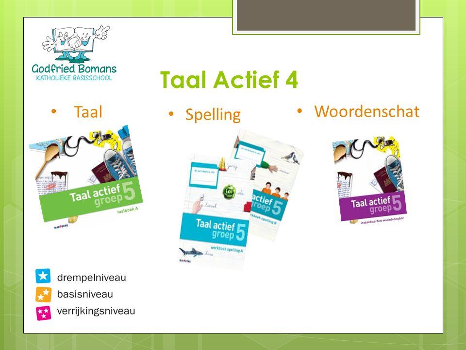Taal Actief 4 Taal Woordenschat Spelling