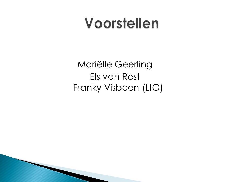 Mariëlle Geerling Els van Rest Franky Visbeen (LIO)