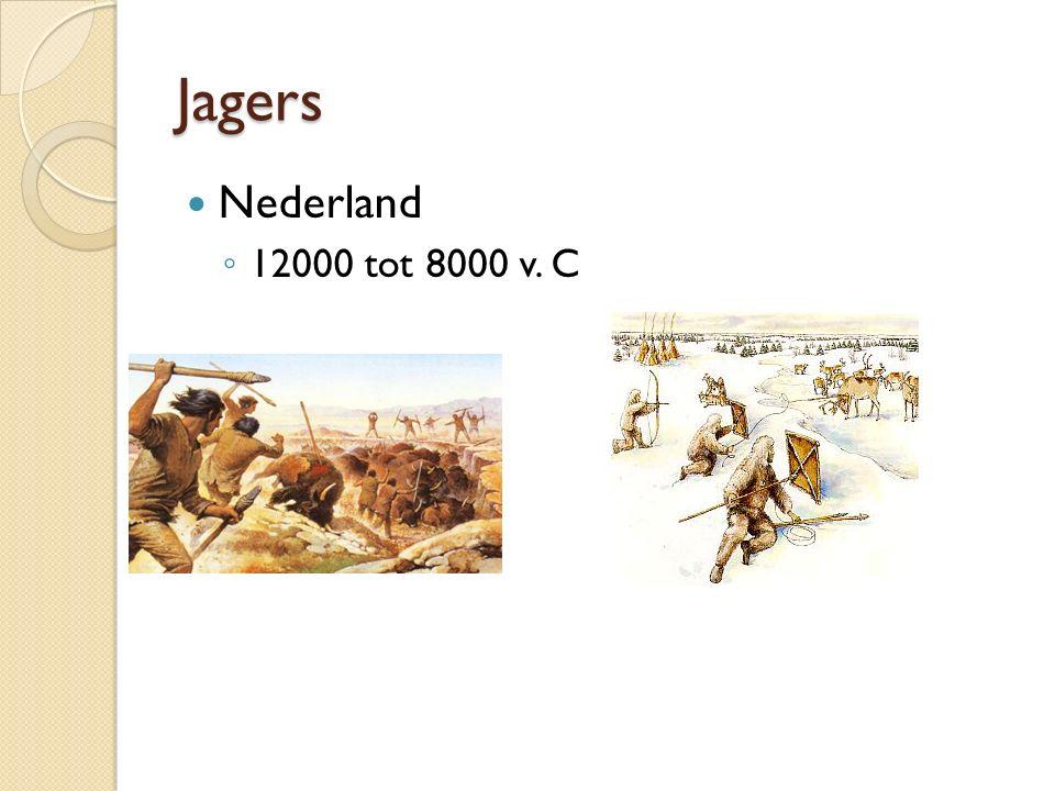 Jagers Nederland 12000 tot 8000 v. C