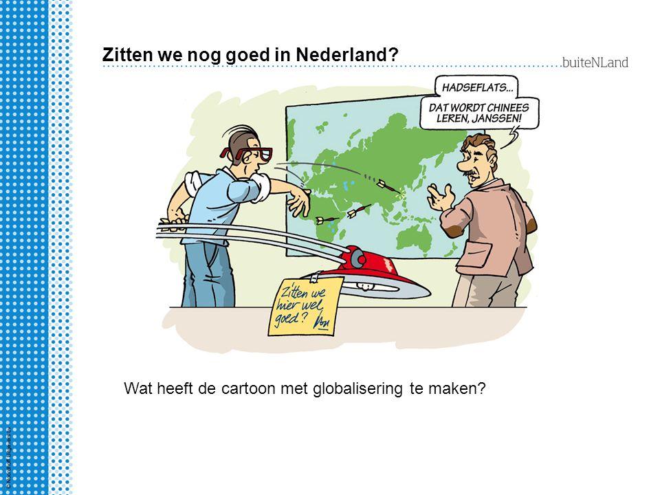 Zitten we nog goed in Nederland