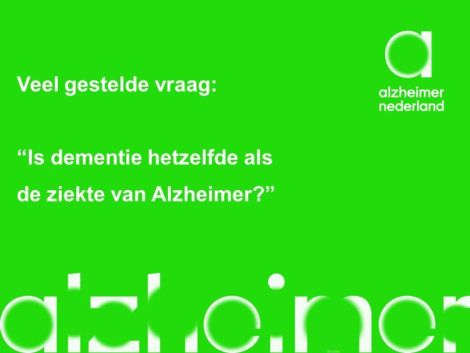 Veel gestelde vraag: Is dementie hetzelfde als de ziekte van Alzheimer