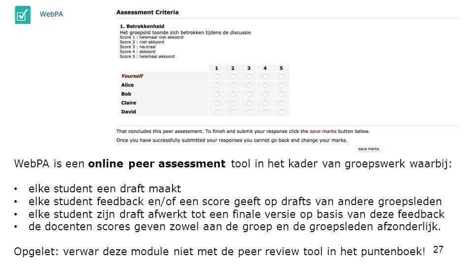WebPA is een online peer assessment tool in het kader van groepswerk waarbij: