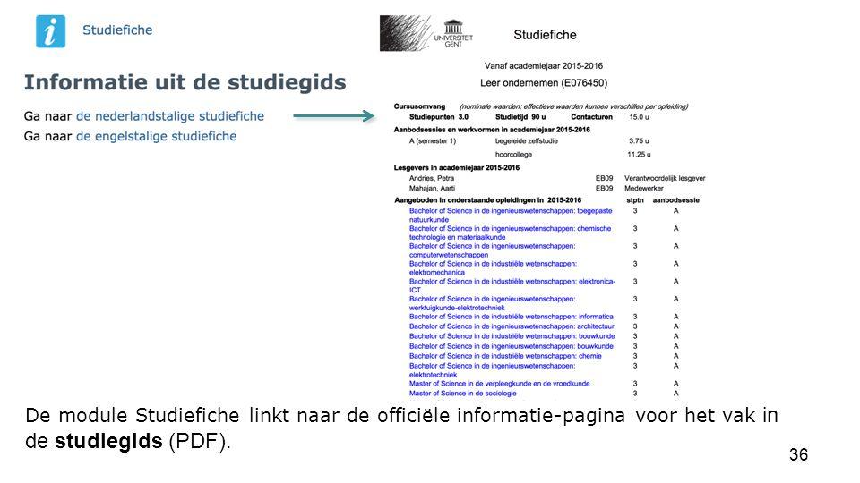 De module Studiefiche linkt naar de officiële informatie-pagina voor het vak in de studiegids (PDF).