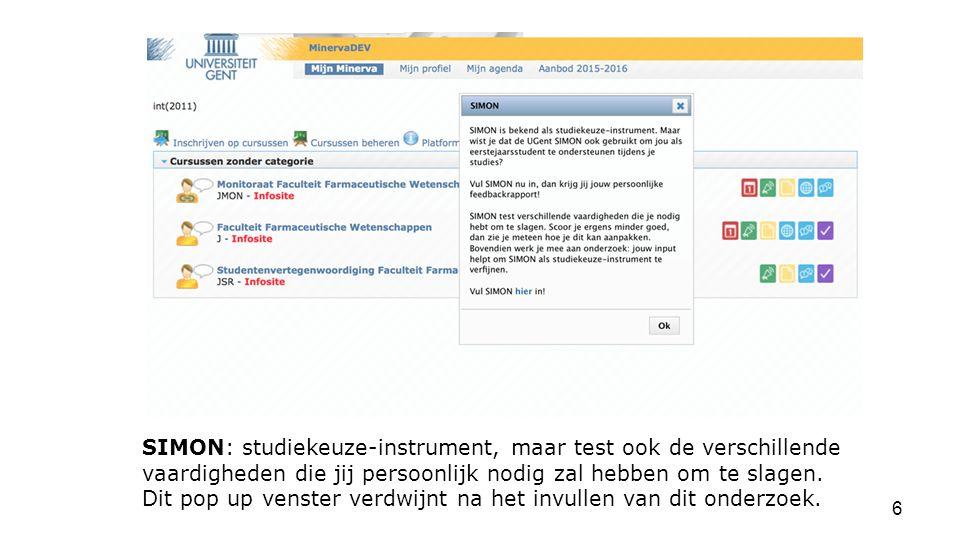 SIMON: studiekeuze-instrument, maar test ook de verschillende vaardigheden die jij persoonlijk nodig zal hebben om te slagen.