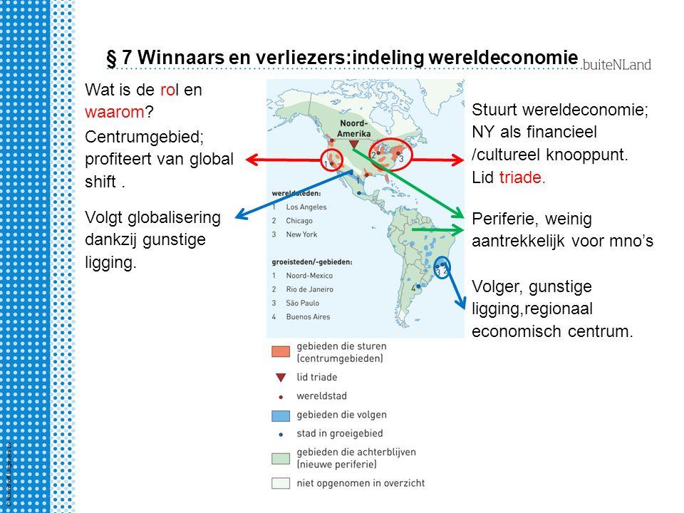 § 7 Winnaars en verliezers:indeling wereldeconomie