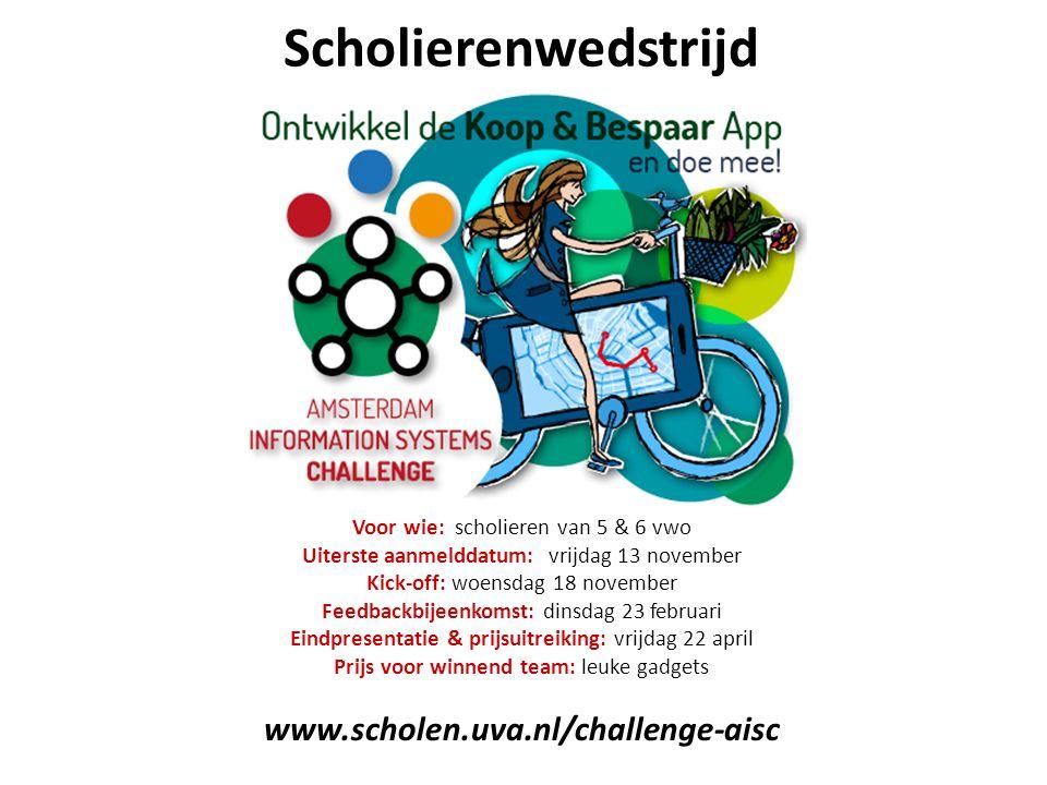 Scholierenwedstrijd www.scholen.uva.nl/challenge-aisc