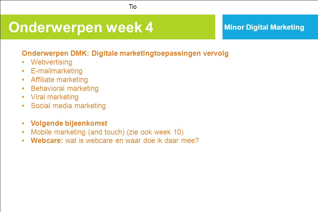Onderwerpen week 4 Minor Digital Marketing