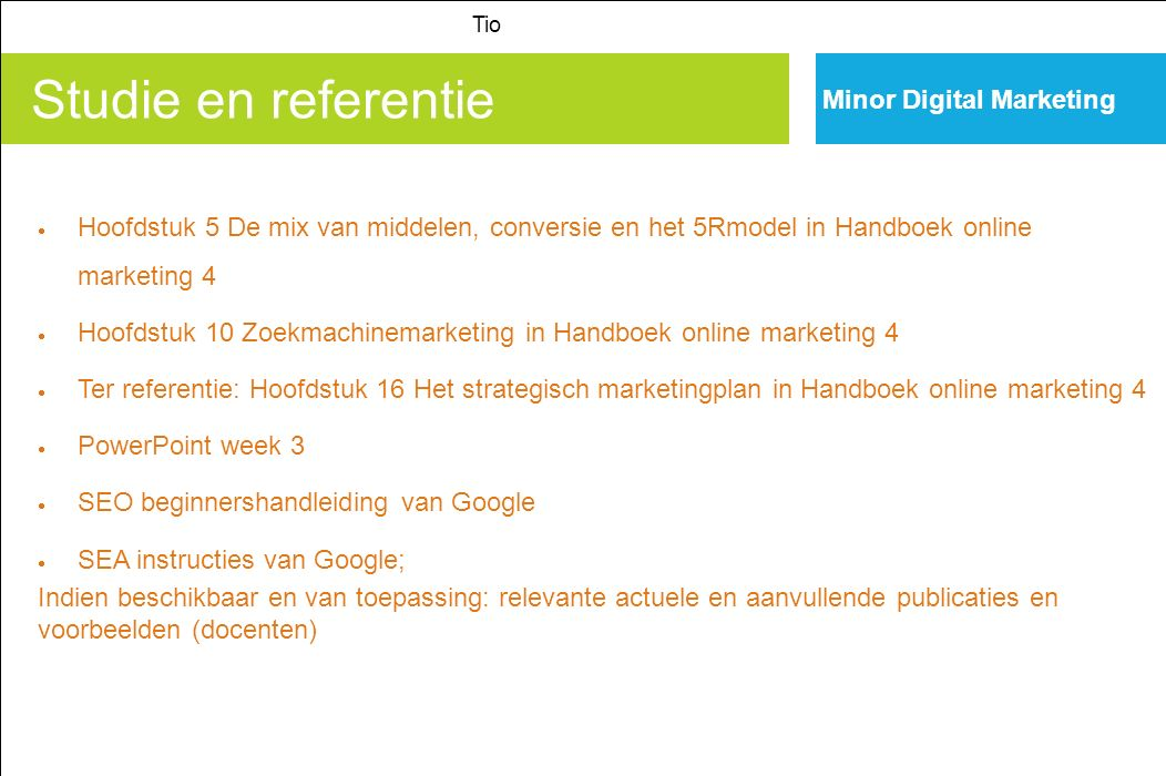 Studie en referentie Minor Digital Marketing