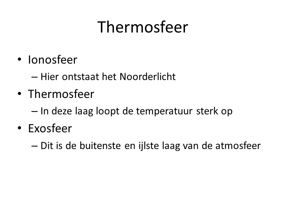 Thermosfeer Ionosfeer Thermosfeer Exosfeer