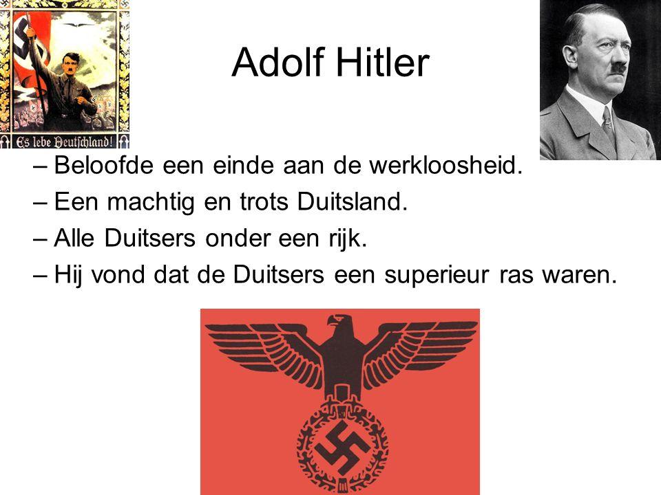 Adolf Hitler Beloofde een einde aan de werkloosheid.