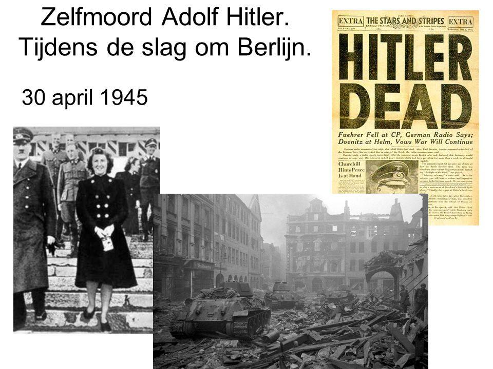 Zelfmoord Adolf Hitler. Tijdens de slag om Berlijn.