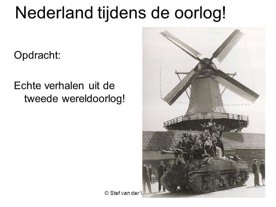 Nederland tijdens de oorlog!