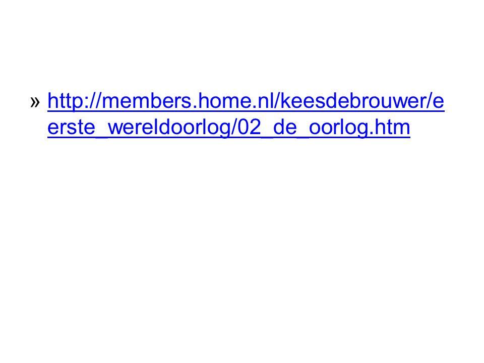 http://members.home.nl/keesdebrouwer/e erste_wereldoorlog/02_de_oorlog.htm